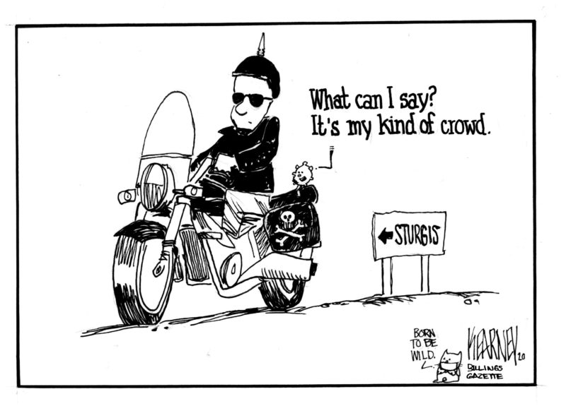 Political cartoons - the 'funny' pics thread.-20200809sturgis-800x575-jpg