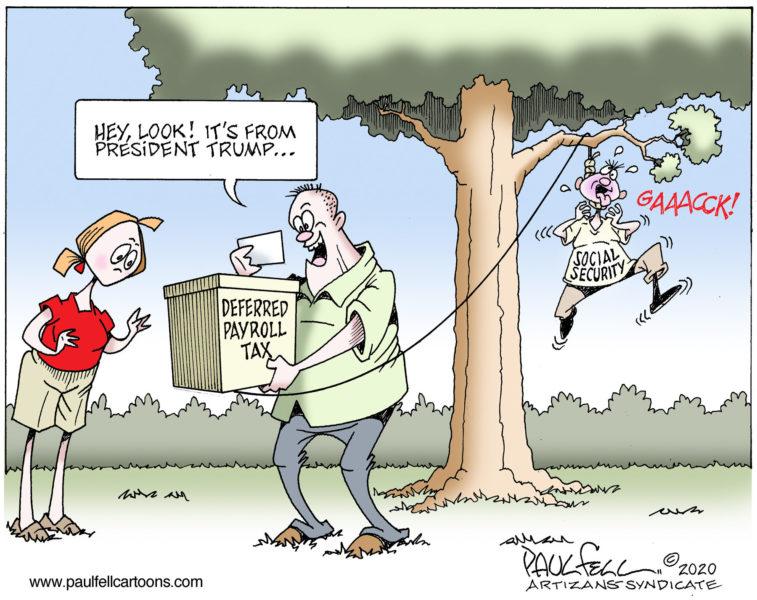Political cartoons - the 'funny' pics thread.-08112020-payroll-tax-757x600-jpg