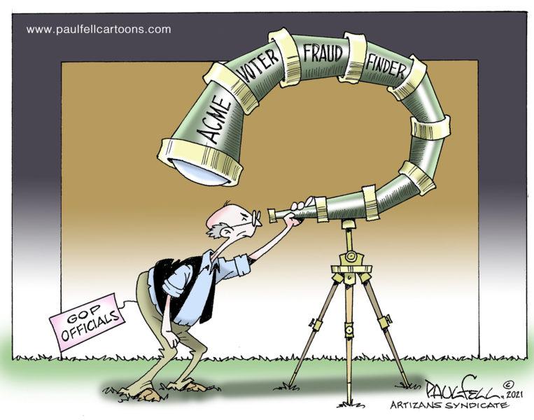 Political cartoons - the 'funny' pics thread.-06292021-fraud-finder-763x600-jpg