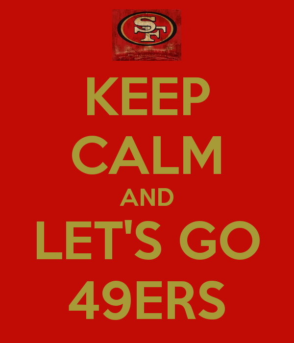 NFL playoffs 2020-keep-calm-let-s-go-49ers
